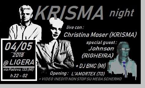Krisma night live + guest: Johnson Righeira & DJ BMC & L'Amortex